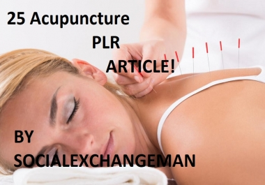 give you 25 Acupuncture plr articles and up to 250 keywords