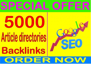 Best SEO Packages 2019- create over HQ PR 5000 Article directories contextual  backlinks