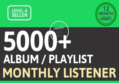 Music Promotion 5000+ Album Artist Playlist Unique Monthly Listeners With Lifetime Guarantee