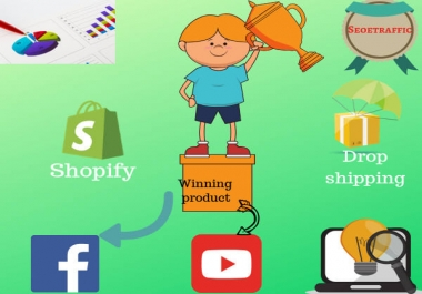 Get 07 Winning Products With Video And Targeting ads For Shopify And Dropshipping