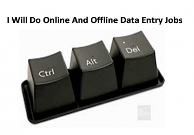 Do Online And Offline Data Entry Jobs with fast delivery