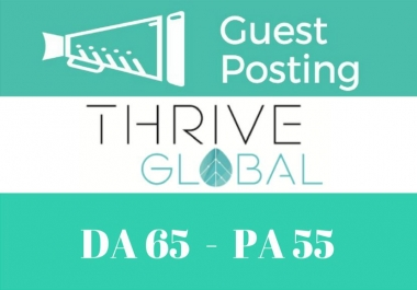 Write and Publish guest post on Thriveglobal
