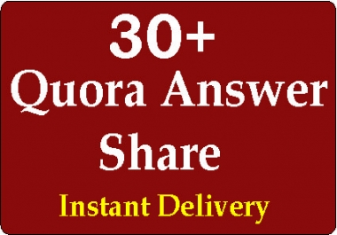Get 30+ HQ Worldwide Quora answer Share, To complete order within 4-5 hours Instant delivery