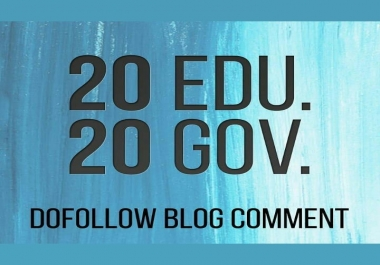 Do 20 .edu and 20 .gov DOFOLLOW BLOGCOMMENTS Backlinks Improve Google SEO With Perfect links.