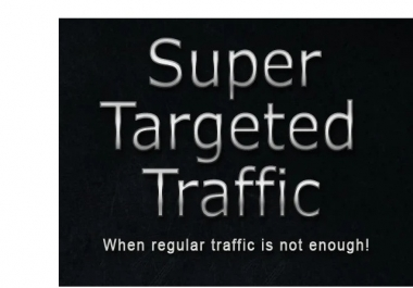 Send Super Targeted Traffic To Your Site