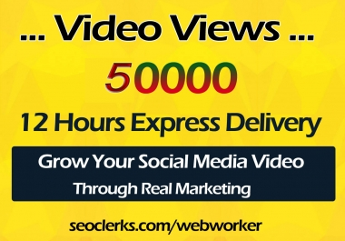 Instant Start 50000 World Wide Video Views Promotion