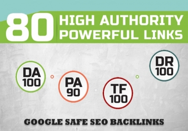 Build 80 Unique Domain SEO Backlinks PA DA TF CF Upto 100