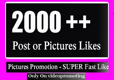 Fast Start 2000++ High Quality Social Pictures and photo Promotion