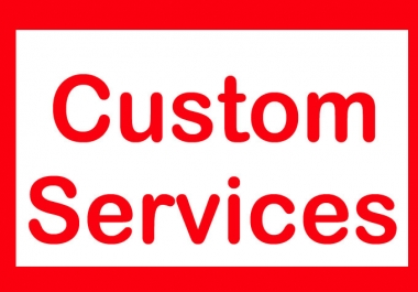 Custom Services For Regular Clients