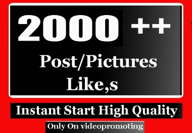 Instant 2000+ High Quality Social post Pictures Promotion
