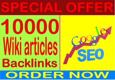 SEO Cmpaigns 2019- Rank On Google with 10000 Wiki articles contextual  Backlinks