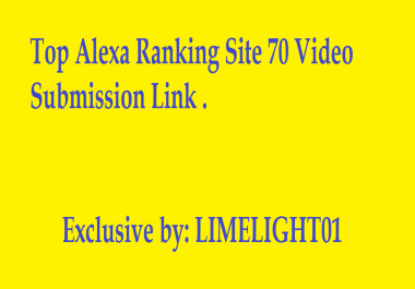 Top Alexa Ranking Site 70 Video Submission Link