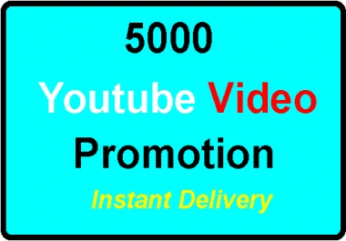 5000 YouTube video promotion high quality your video will be safe and Promotion, fast delivery