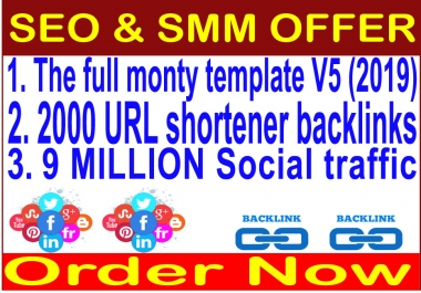 Rank on Google Alexa 2019- The full monty template 2019-9 Million Social traffic-2000 URL shortener backlinks