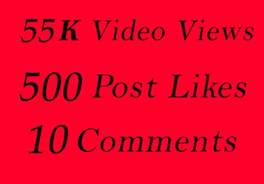 World Wide 55K Video Views Promotion Or 500 Likes Or 10 Comments for Social media Marketing