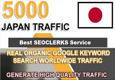 5000 JAPAN TARGETED Human traffic to Your Website