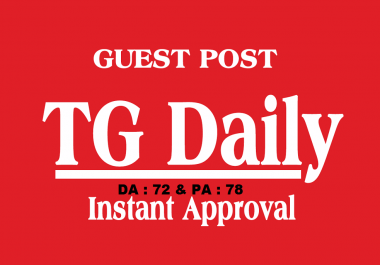 Write a High-Quality Article and Publish it on TgDaily.com