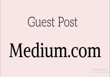 Write and Publish Guest post on Medium