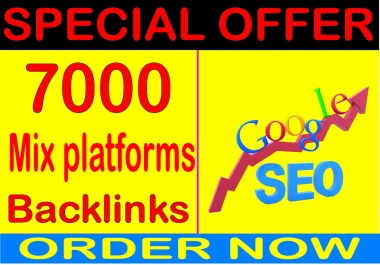 Super Powerful -7000 Quality .Mix platforms backlinks For Search Dominate