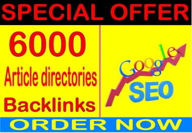 Best SEO Sell-2020-I will do 6000 Article directories backlinks PR9 Safe SEO High Pr Backlinks