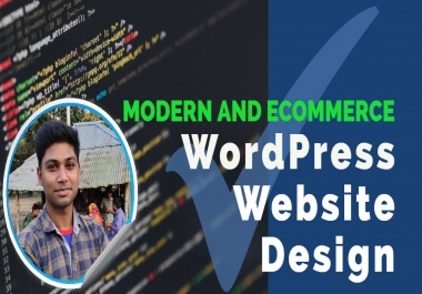 Create WordPress Website Design or build Ecommerce Website