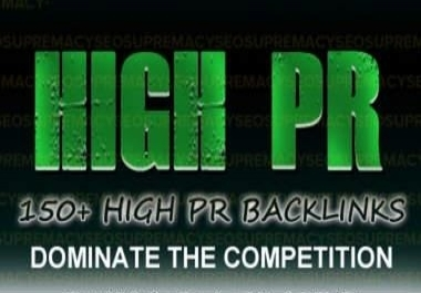 build 150 PR2 to PR8 High Quality Backlinks for the best SEO + Ping + Full Report!!