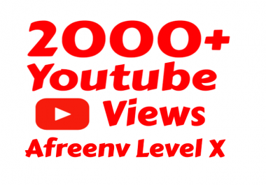 i will add 2000-2500+  Super Quality Youtube view
