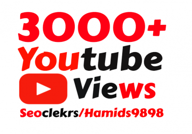 I will add Slow 3000+ High Quality YouTube views