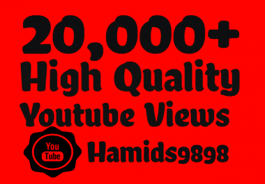 Adding Super Fast 20,000+ High Quality YouTube views