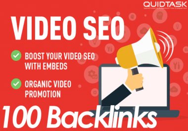 100 YouTube Backlinks and 100 Embeds - Organic Promotion for your Video that will bring organic views and likes