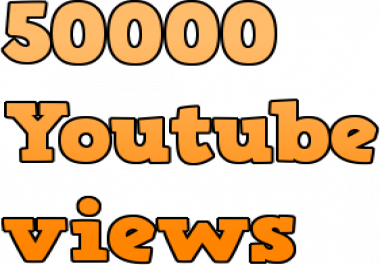Urgently Youtube views 50000