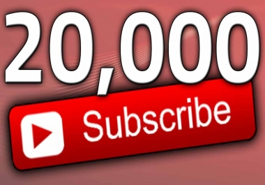 20,000 YOUTUBE SUBSCRIBERS