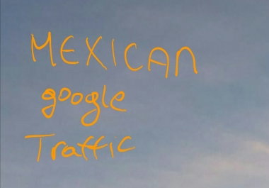 I need 30.000 Mexican traffic-1000 daily for 30 days