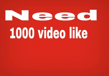 1000 YouTube video like within 24 hours.
