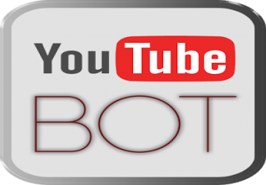 I Want an Youtube View BOT, HQ,  Non Droppable