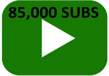 85,000 85k subscribers needed