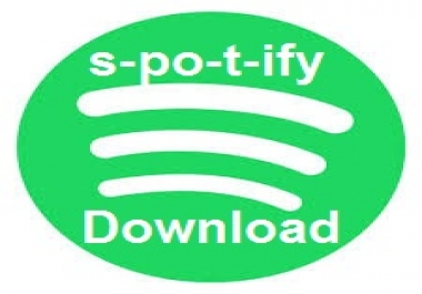Urgently need 100-1000 Spotify download