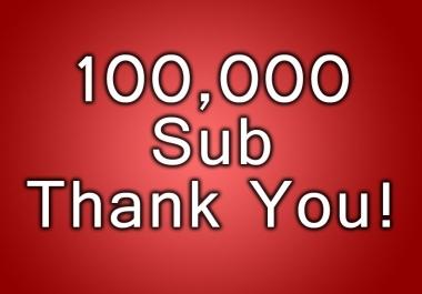 100 thousand subscribers 100K
