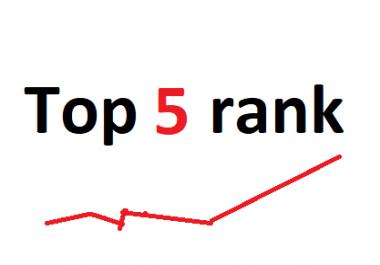 Need top 5 rank of my site - guaranteed
