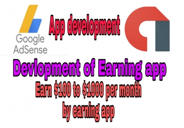 Earning app development in low price Earn by adsense 100+ per month