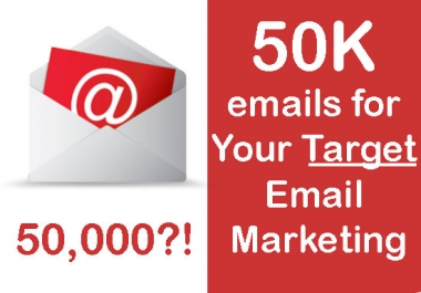 50k emails for your target marketing