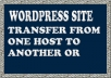 Transfer your wordpress site from one Host to Other H... for $10