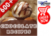 give you 600 DELICIOUS Chocolate Recipes for $5