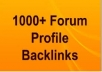 I Will Create Over 1000 High PR Forum Profile Backlin... for $20