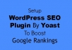 I will install Yoast wordpress Seo plugin & do onpage SEO optimzation