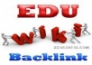 create 70 Edu backlinks and 500 PR1 to PR6 Wiki Sites... for $13