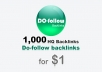 1000 do-follow backlinks