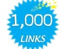 make 1000 high quality backlinks  for $9
