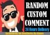 Start Instant 10 To 50 Comments Random Or Custom In Social Media Posts