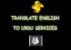 I will translate ENGLISH into URDU 1000 words